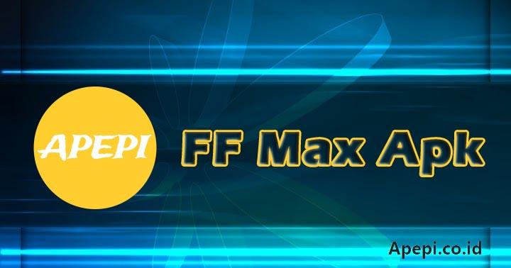 FF Max Apk