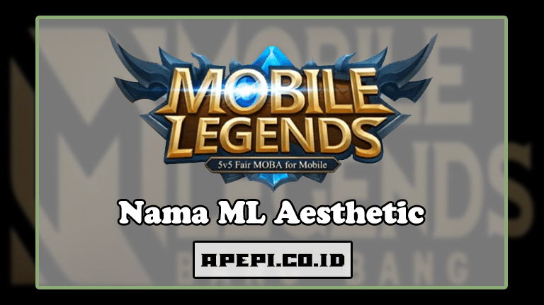Nama ML Aesthetic