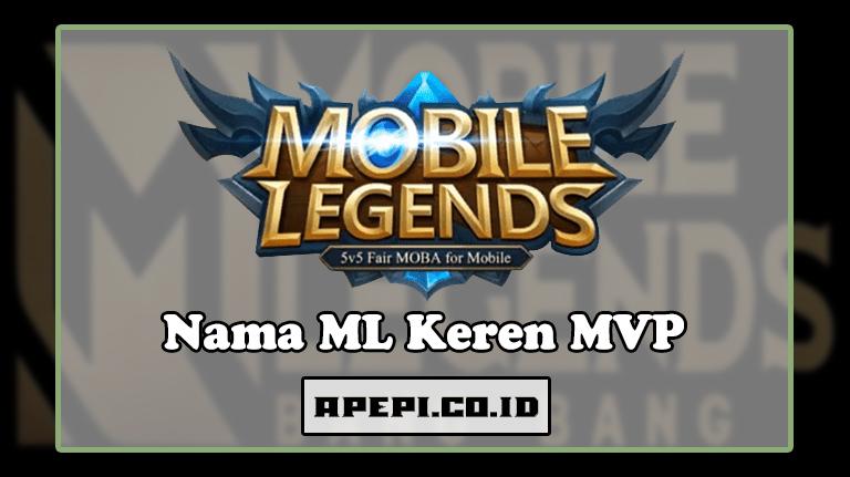 Nickname Mobile Legend MVP